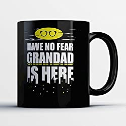 Grandad Coffee Mug - Grandad Is Here - Funny 11 oz Black Ceramic Tea Cup - Cute and Humorous Grandad Gifts with Grandad Sayings