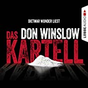 Das Kartell (Art Keller 2) | Don Winslow