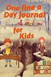 One Line A Day Journal For Kids: 5 Years Of Memories, Blank Date No Month, 6 x 9, 365 Lined Pages