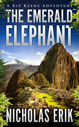 The Emerald Elephant (Kip Keene Adventures Book 1)