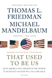 img - for That Used to Be Us: How America Fell Behind in the World It Invented and How We Can Come Back book / textbook / text book