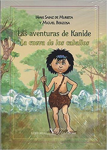 LAS AVENTURAS DE KANIDE I. LA CUEVA DE LOS CABALLOS Infantil ...