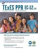 TExES PPR EC-12 (160) Book + Online (TExES Teacher Certification Test Prep) 5th , Revis by Newman PhD, Beatrice Mendez (2014) Paperback