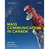 Mass Communication in Canada: Eighth Edition