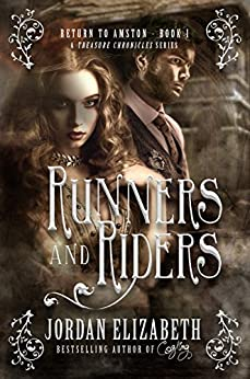 Runners and Riders (Return to Amston Book 1) by [Elizabeth, Jordan]