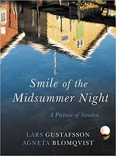 Book Smile of the Midsummer Night: A Picture of Sweden (Haus Publishing - Armchair Traveller)