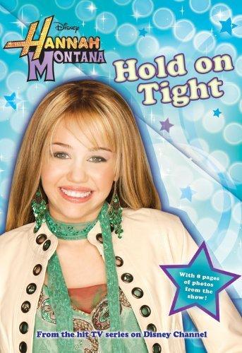 Hannah Tights - Hold on Tight (Hannah Montana #5)