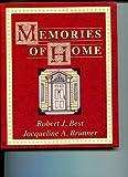 Memories of Home, Robert J. Best and Jacqueline A. Brunner, 080913456X