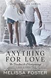 Anything For Love (Love in Bloom: The Bradens and Montgomerys (Pleasant Hill - Oak Falls)) (Volume 2)