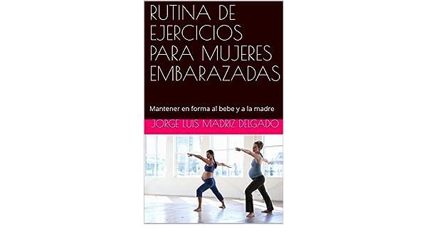 Amazon.com: RUTINA DE EJERCICIOS PARA MUJERES EMBARAZADAS ...