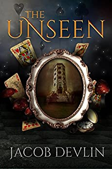 The Unseen (Order of the Bell Book 2) by [Devlin, Jacob]