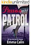 Passion Patrol 1 - Female Sleuths, Romantic Adventures, Hot Cops, Hot Crime, Hot Romance: British Detective Mysteries Series