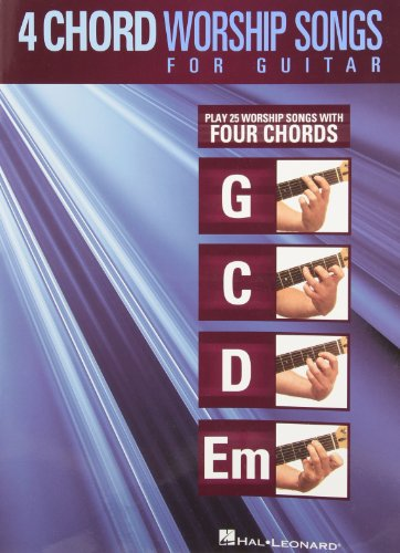 (4-Chord Worship Songs For Guitar (G-C-D-Em))