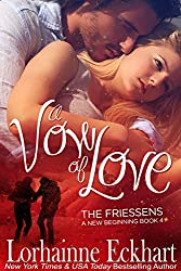 A Vow of Love, A Friessen Family Christmas (The Friessens - A New Beginning Book 4)