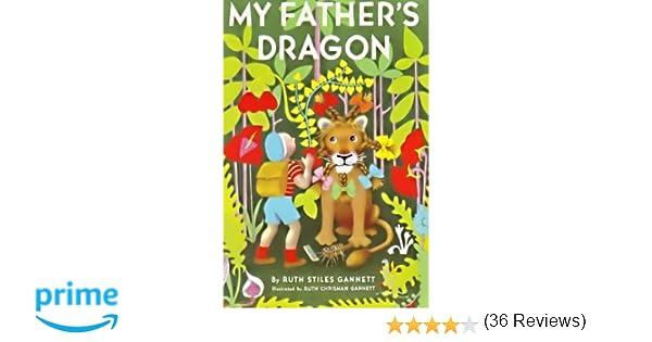 My fathers dragon amazon ruth stiles gannett ruth chrisman my fathers dragon amazon ruth stiles gannett ruth chrisman gannett books fandeluxe Choice Image