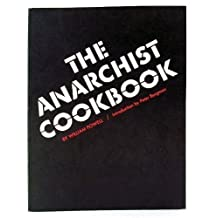 The Anarchist Cookbook Reissue Edition by Powell, William published by Barricade Books Inc (2003)