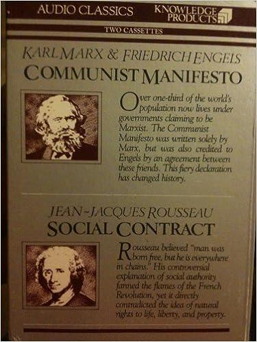 Communist Manifesto And Social Contract Audio Classics Series