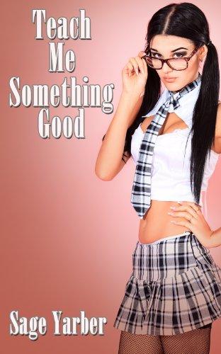 Men's Erotica: Teach Me Something Good