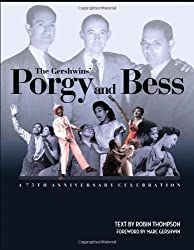 The Gershwins' Porgy and Bess: A 75th Anniversary Celebration