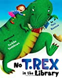 img - for No T. Rex in the Library book / textbook / text book