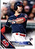 2016 Topps Update #US117 Tyler Naquin Cleveland Indians Baseball Rookie Card in Protective Screwdown Display Case