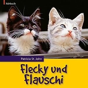 Flecky und Flauschi Hörbuch