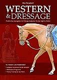 Western & Dressage - Rikas Übungsbuch: Praktischer Ideengeber mit Übungsaufgaben für das tägliche Reiten