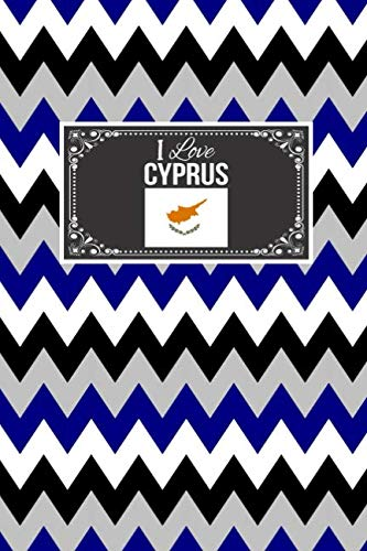 I Love Cyprus: Patriotic Country National Flag Gift Journal Notebook