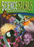 Sciencesaurus : A Science Handbook, Great Source Education Group Staff, 0669481912