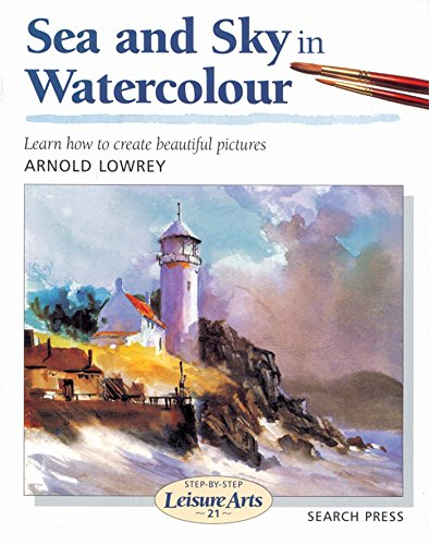 Pdf History Sea and Sky in Watercolour (Step-by-Step Leisure Arts)