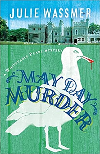 May Day Murder (Whitstable Pearl Mysteries): Amazon.co.uk: Wassmer ...
