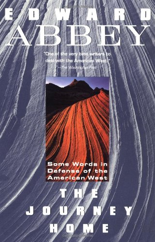 The Journey Home: Some Words in the Defense of the American West (Plume)