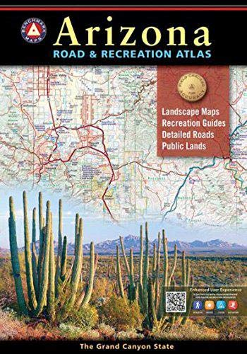 Arizona Benchmark Road & Recreation Atlas (Arizona Road Map With Cities And Towns)