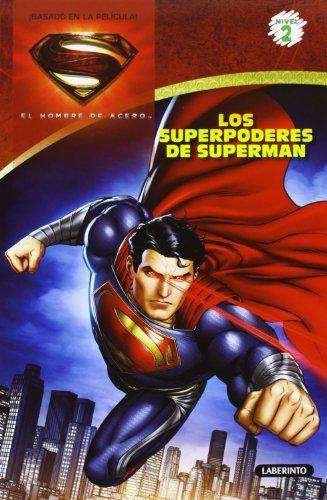 El hombre de acero. Los superpoderes de Superman (Spanish Edition) (Superman: El Hombre De Acero, Nivel 2) [Andie Tong - David S. Goyer - Jerry Siegel - Joe Shuster Lucy Rosen] (Tapa Blanda)