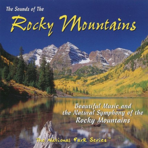 - Sounds of the Rocky Mountains
