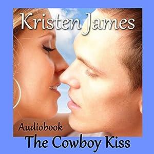 The Cowboy Kiss Audiobook