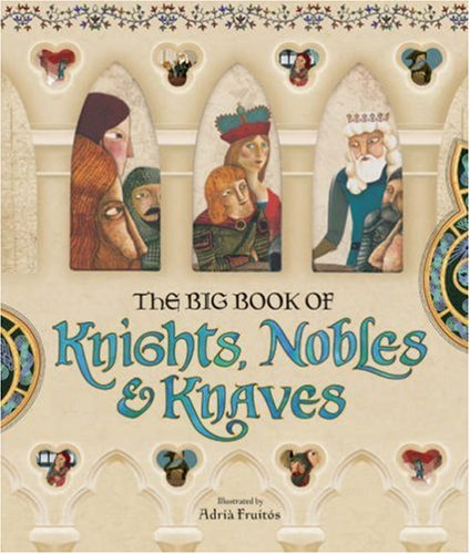 Download The Big Book of Knights, Nobles & Knaves ebook