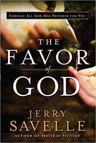 The Favor of God: Jerry Savelle, Kenneth Copeland