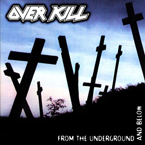 Overkill: From The Underground And Below [Vinyl LP] (Vinyl)