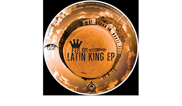 Latin King Ep By Fer Br On Amazon Music Amazon