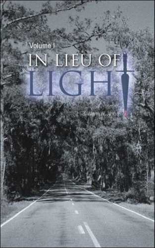 In Lieu of Light Book 1 by Dailey Swan Publishing