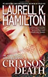 img - for Crimson Death (Anita Blake, Vampire Hunter) book / textbook / text book