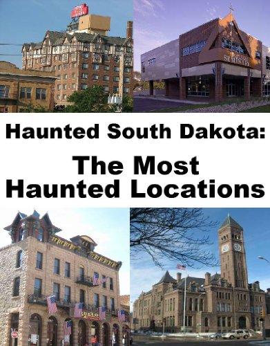 Haunted South Dakota
