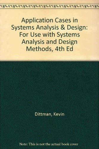 Application Cases in Systems Analysis & Design