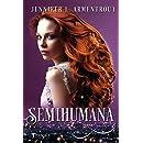 Semihumana (Spanish Edition)