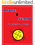 Alone I Stand (The Lone Warrior Book 1)