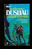 The Dushau Trilogy, Jacqueline Lichtenberg, 0445200154