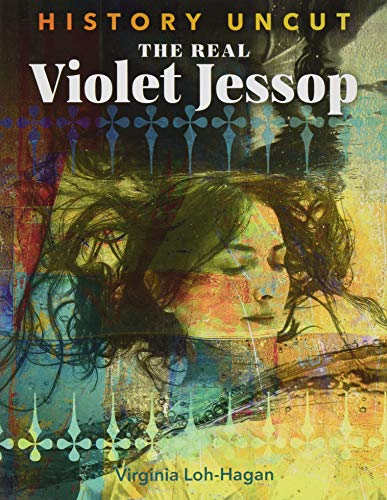 The Real Violet Jessop (History Uncut)