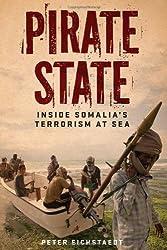 Pirate State: Inside Somalia's Terrorism at Sea (True Crime)