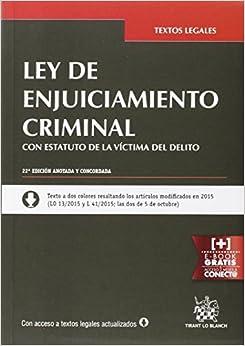 Descargar Ley De Enjuiciamiento Criminal Con Estatuto De La Víctima Del Delito 22ª Edición 2015 PDF Gratis